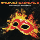 CARNIVAL VOL. II...Memoirs of an Immigrant - EP/Wyclef Jean