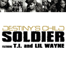 """Soldier""  Mixes : 2 Track Bundle/DESTINY'S CHILD"