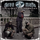 Most Known Unknown (New Package-Clean)/Three 6 Mafia