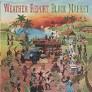 Black Market/Weather Report