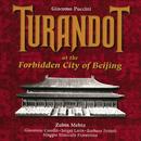 G. Puccini: Turandot In The Forbidden City/Zubin Mehta