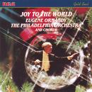 Joy To The World/Eugene Ormandy