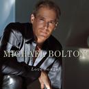 Love Songs/Michael Bolton