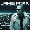 Best Night Of My Life/Jamie Foxx