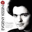 Chopin: 24 Preludes; Sonata No.2, Op.35; Polonaise, Op.53/Evgeny Kissin