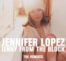 Jenny From The Block - the Remixes/Jennifer Lopez
