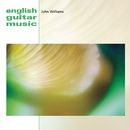 English Guitar Music/John Williams