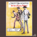 All The Young Dudes/Mott The Hoople