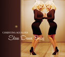 Slow Down Baby/Christina Aguilera