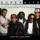 Super Hits/Big Audio Dynamite