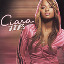 Goodies/Ciara