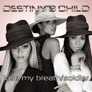 Lose My Breath / Soldier/DESTINY'S CHILD