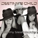 Lose My Breath / Soldier/Destiny's Child