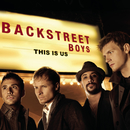 This Is Us/Backstreet Boys