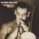 Candlelight Miller/Glenn Miller