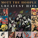 Greatest Hits/Mott The Hoople