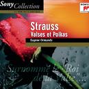 Strauss: Valses Et Polkas/Eugene Ormandy