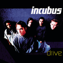 Drive/Incubus