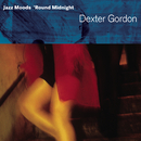 Jazz Moods - 'Round Midnight/Dexter Gordon