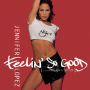 Feelin' So Good (featuring Big Pun & Fat Joe)/Jennifer Lopez