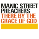 There By The Grace Of God/Manic Street Preachers