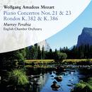 Wolfgang Amadeus Mozart:  Concertos for Piano Nos. 21 & 23. Rondos K. 382 & K. 386/Murray Perahia