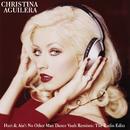 Dance Vault Mixes - Hurt & Ain't No Other Man: The Radio Remixes/Christina Aguilera