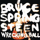 Wrecking Ball/Bruce Springsteen