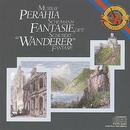 """Schubert:  Fantasie in C Major, D. 776 """"Wanderer"""" & Schumann:  Fantasie in C Major, Op. 17/Murray Perahia"""