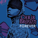 Forever/Chris Brown