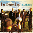 Never Gone/Backstreet Boys