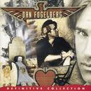 Definitive Collection/Dan Fogelberg