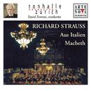 Richard Strauss: Aus Italien; Macbeth/David Zinman