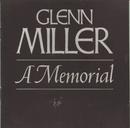 Glenn Miller--A Memorial (1944-1969)/Glenn Miller