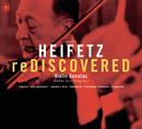 Heifetz: Rediscovered/Jascha Heifetz