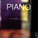 Piano for Relaxation/Gerhard Oppitz