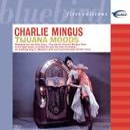 Tijuana Moods/Charles Mingus