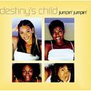 Jumpin', Jumpin'/Destiny's Child