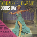 Love Me Or Leave Me/Doris Day