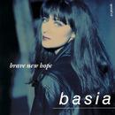 Brave New Hope/Basia