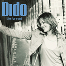 Life For Rent/Dido