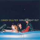 Girls Night Out/Candy Dulfer