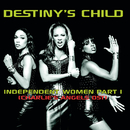 Independent Women (Charlie's Angels OST)/DESTINY'S CHILD