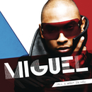 All I Want Is You/Miguel
