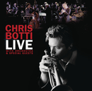 Live With Orchestra And Special Guests/Chris Botti