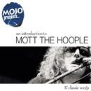 Mojo Presents.....Mott The Hoople/Mott The Hoople