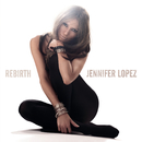 Rebirth/Jennifer Lopez