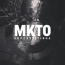 Superstitious/MKTO