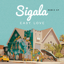 Easy Love (Remixes) - EP/Sigala