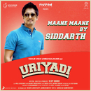 "Maane Maane (Unplugged Version) [From ""Uriyadi""]/Vishal Chandrashekhar, Anthony Daasan & Siddharth"